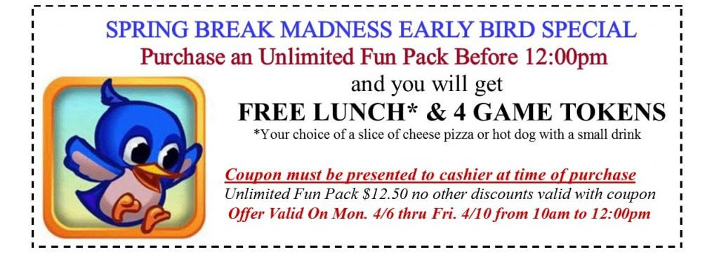 Spring Break Madness early bird coupon 2015