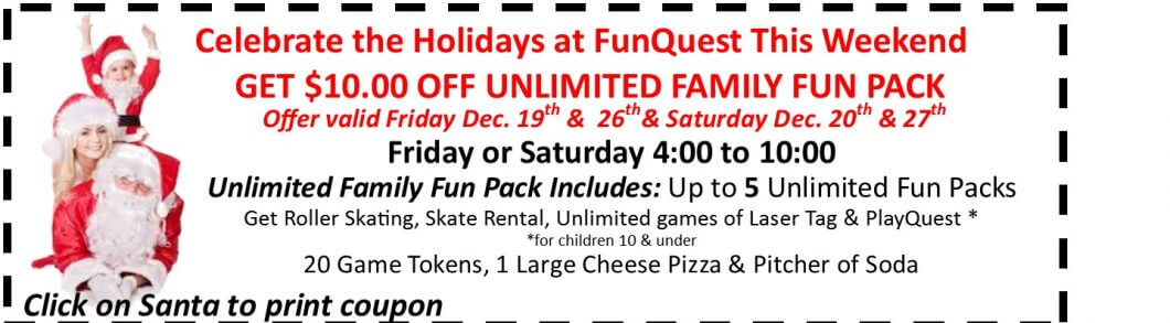 Holiday Special $10.00 Off Family Fun Pack